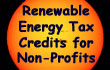 Renewable Energy Tax Credits for Non-Profits